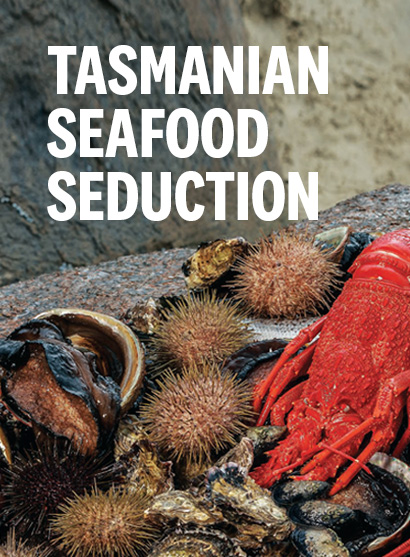 Tasmanian Seafood Seduction